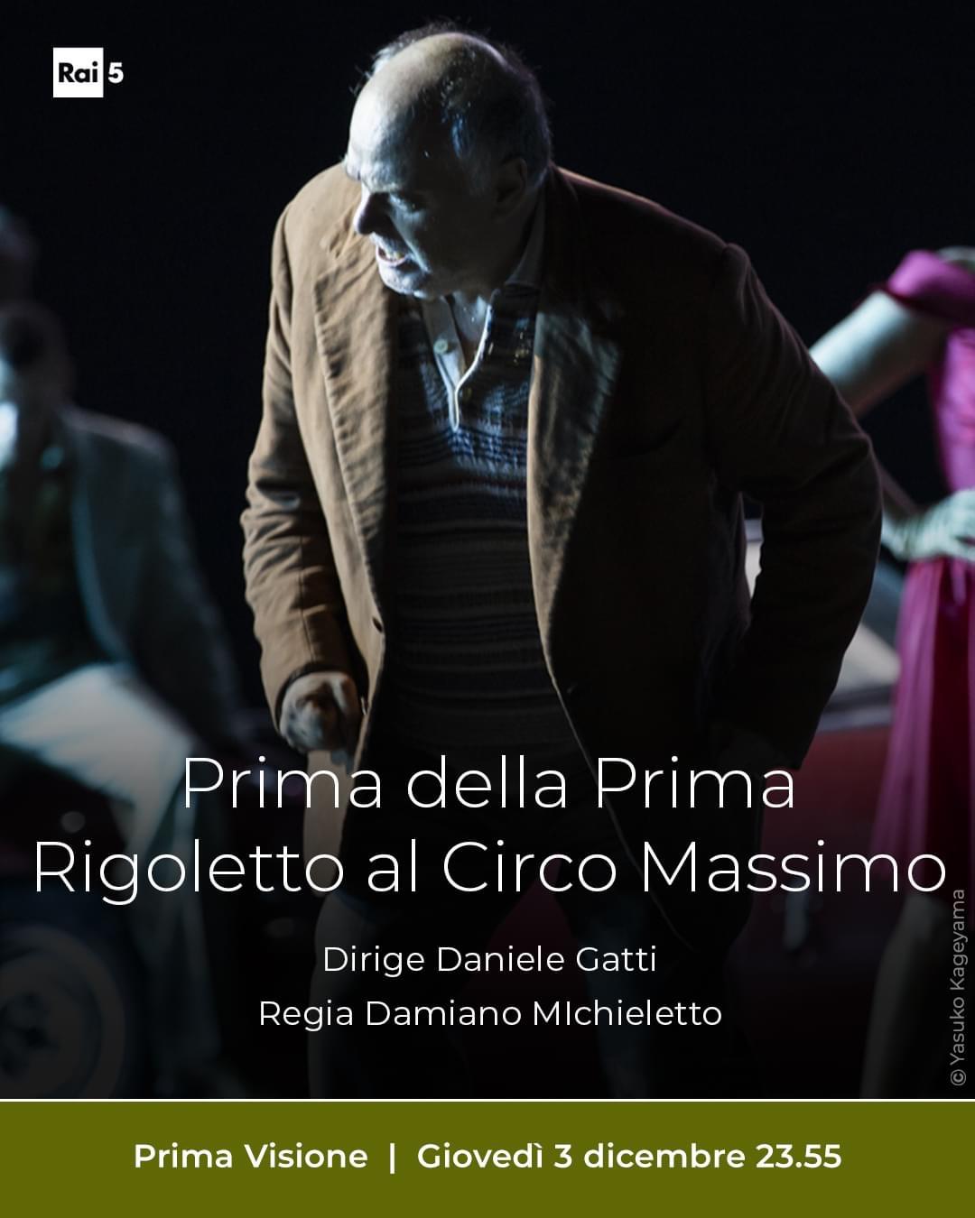 Rigoletto al Circo Massimo-Prima della Prima-RAI 5